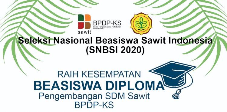 Pengumuman Penerimaan Calon Mahasiswa Beasiswa Sawit Indonesia