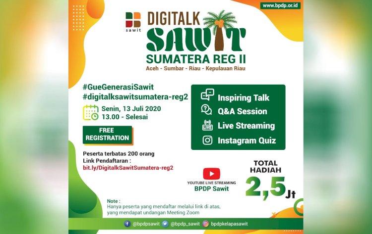 Undangan DigiTalk Sawit Sumatera Reg II, Senin 13 Juli 2020