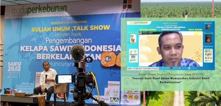 BPDPKS bersama Media Perkebunan Selenggarakan Webinar Pengembangan Kelapa Sawit Berkelanjutan