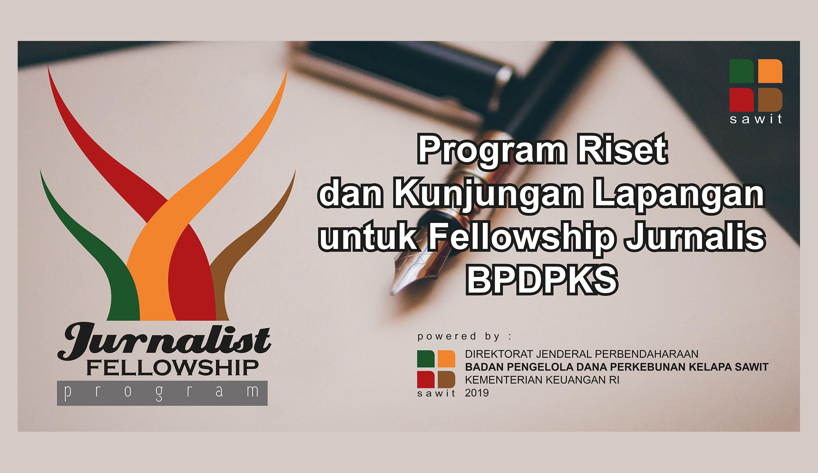 BPDPKS Gelar Fellowship untuk Jurnalis