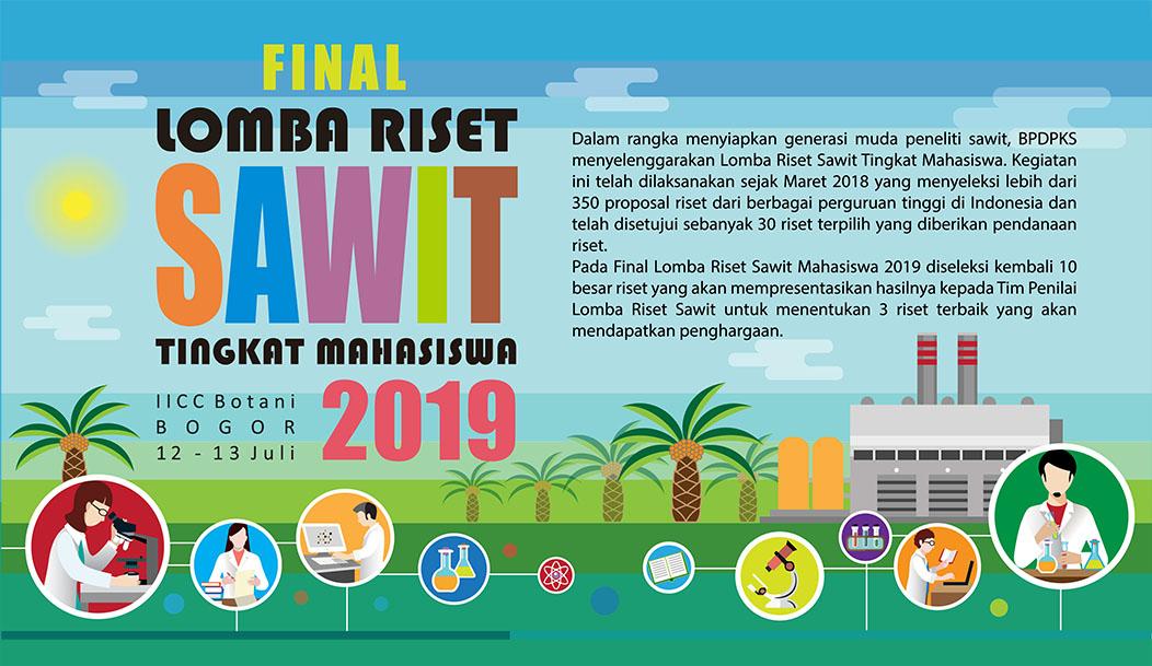 FINAL LOMBA RISET SAWIT TINGKAT MAHASISWA 2019
